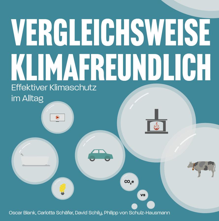 Cover des Buchs Vergleichsweise Klimafreundlich - Das Buch über effektiven Klimaschutz im Alltag